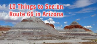 10 Things to See on Route 66 in Arizona