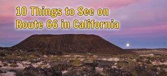10 Things to See on Route 66 in California