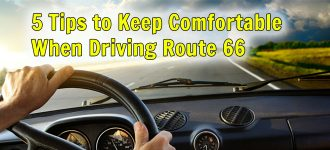 5 Tips to Keep Comfortable When Driving Route 66