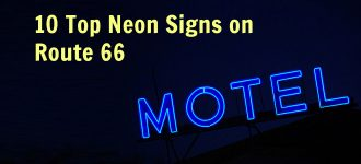 10 Top Neon Signs on Route 66