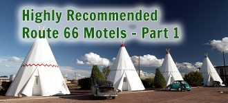 Highly Recommended Route 66 Motels - Part 1