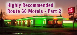 Highly Recommended Route 66 Motels - Part 2